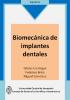 Cover for Biomecánica de implantes dentales